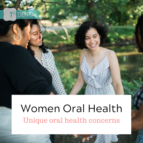 WOMEN & ORAL HEALTH